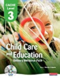 Wendy Lidgate CACHE Level 3 in Child Care and Education Delivery Resource Pack (CACHE Child Care and Education 2007)