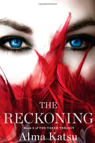Image of The Reckoning: Book Two of the Taker Trilogy