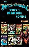 Photo-Journal Guide to Marvel Comics Volume 4 (K-Z)