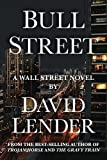 Bull Street (A White Collar Crime Thriller)