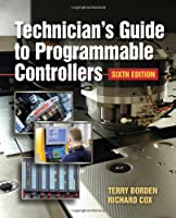 Technician`s Guide to Programmable Controllers, 6th Edition ebook download