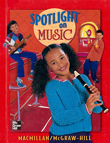 Spotlight on Music, Grade 3:  Student Textbook PDF