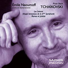 Tchaikovsky: Les saisons - Romeo et Juliette - Adagio lamentoso de la 6�me Symphonie