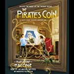 The Pirate's Coin: A Sixty-Eight Rooms Adventure, Book 3 (       UNABRIDGED) by Marianne Malone Narrated by Cassandra Campbell