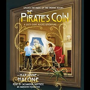 The Pirate's Coin: A Sixty-Eight Rooms Adventure, Book 3 | [Marianne Malone]