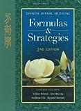 Chinese Herbal Medicine: Formulas & Strategies (2nd Ed.)