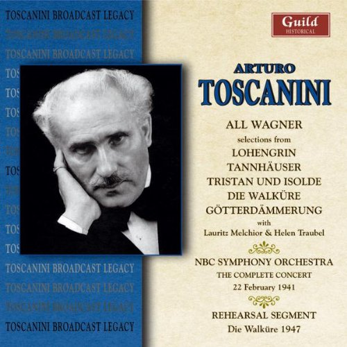 All Wagner by Richard [Classical] Wagner, Spoken Word, Arturo Toscanini, NBC Symphony Orchestra and Helen Traubel
