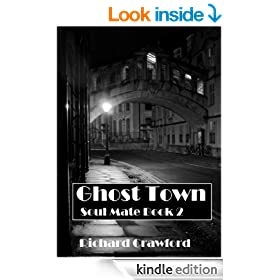 Ghost Town (Soul Mate - Book Two)