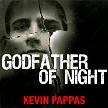 Godfather of Night: A Greek Mafia Father, a Drug Runner Son, and an Unexpected Shot at Redemption (       UNABRIDGED) by Kevin Pappas, Stephan Talty Narrated by Brian Troxell