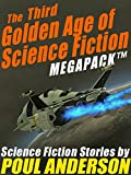 The Third Golden Age of Science Fiction MEGAPACK TM: Poul Anderson