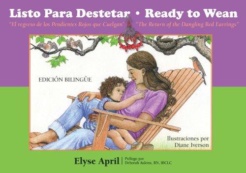 Listo Para Destetar / Ready To Wean: El Regreso De Los Pendientes Rojos Que Cuelgan / The Return Of The Dangling Red Earrings (Family And World Health Series) front-441383