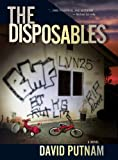 The Disposables by David Putnam