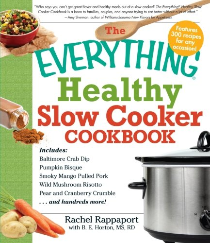 The Everything Healthy Slow Cooker Cookbook (Crock Lined compare prices)