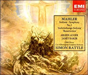 Mahler: Symphony No. 2- Resurrection ~ Rattle, Auger, Baker