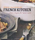 Cover of French Kitchen by Serge Dansereau 1906417628