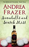 Snowballs and Scotch Mist (The Belchester Chronicles - 3) (English Edition)