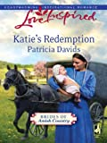 Katie's Redemption (Brides of Amish Country Book 1) by Patricia Davids