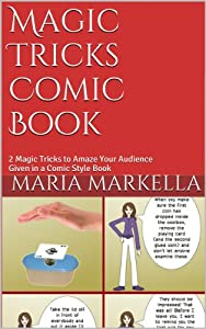 Magic Tricks Comic Book: 2 Magic Tricks to Amaze Your Audience Given in a Comic Style Book