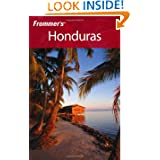 Frommer's Honduras (Frommer's Complete Guides)
