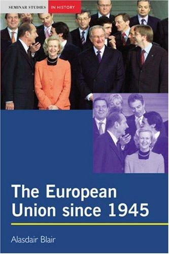 The European Union since 1945