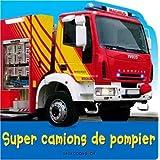Super camions de pompierpar Christiane Gunzi