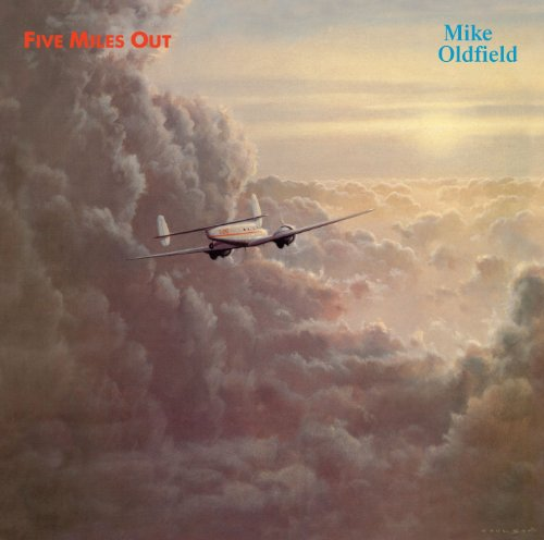 Mike Oldfield - Five Miles Out - Zortam Music