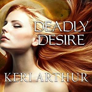 Deadly Desire: Riley Jenson, Guardian, Book 7 | [Keri Arthur]
