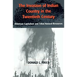 Invasion of Indian country in the twentieth century : American capitalism and tribal natural resources