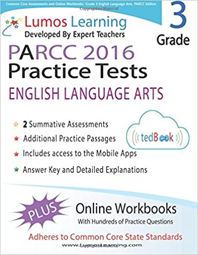 Common Core Assessments and Online Workbooks: Grade 3 Language Arts and Literacy, PARCC Edition