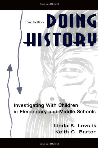 Doing History: Investigating With Children in Elementary...