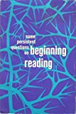 img - for Some Persistent Questions on Beginning Reading book / textbook / text book