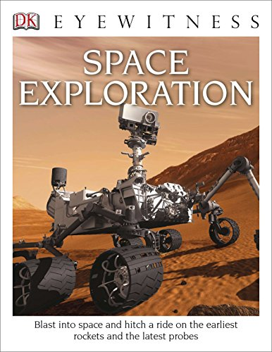 DK Eyewitness Books: Space Exploration [Stott, Carole] (Tapa Dura)
