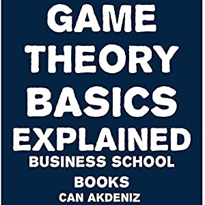 Game Theory Basics Explained Audiobook