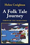 img - for A Folktale Journey Through the Maritimes book / textbook / text book