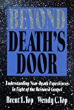 img - for Beyond Death's Door: Understanding Near-Death Experiences in Light of the Restored Gospel book / textbook / text book