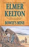 Bowie's Mine (Buckalew Family)
