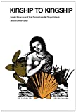 img - for Kinship to Kingship: Gender Hierarchy and State Formation in the Tongan Islands (Texas Press Sourcebooks in Anthropology) book / textbook / text book