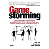 Gamestormingby Dave Gray