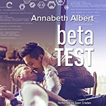 Beta Test: #gaymers, Book 2 Audiobook by Annabeth Albert Narrated by Sean Crisden