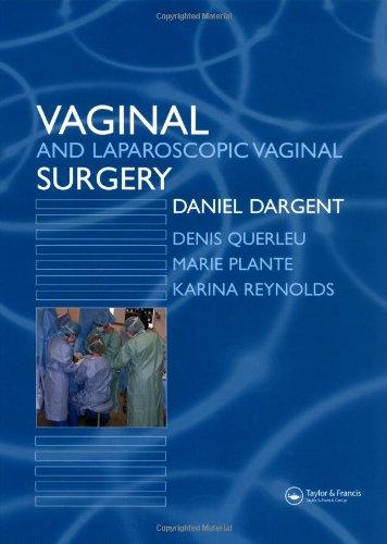 Vaginal and Laproscopic Vaginal Surgery