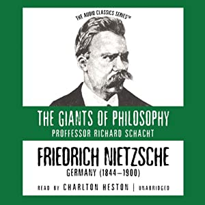 Friedrich Nietzsche: The Giants of Philosophy | [Richard Schacht]