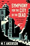 Symphony for the City of the Dead: Dm...