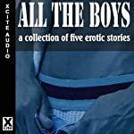 All The Boys | Sommer Marsden,Michael Bracken,Landon Dixon,Thom Gautier,Thomas Fuchs