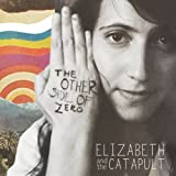 Elizabeth & Catapult Other Side of Zero