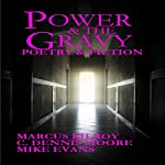 Power & the Gravy | C. Dennis Moore,Marcus Kilroy,Mike Evans