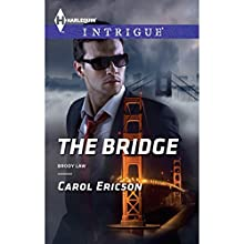 The Bridge (       UNABRIDGED) by Carol Ericson Narrated by Amy Tallmadge
