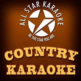 I Can Love You Better (In the Style of Dixie Chicks (Karaoke Version))