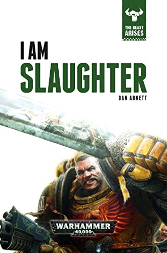 I Am Slaughter (The Beast Arises)