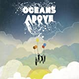 Oceans Above ~ Oceans Above