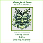 Messages from the Greenman | [Timothy Patrick Miller]